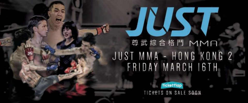 Next Fight - Just MMA Hong Kong 2 - 16 March 2018